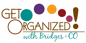 Get Organized with Bridges